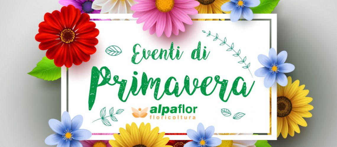 Alpaflor-eventi-primavera-2019